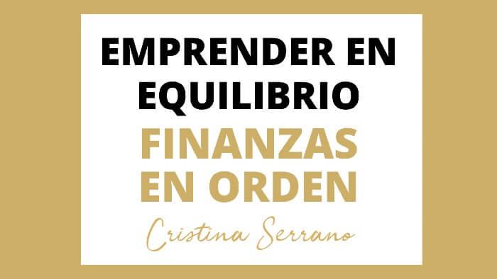 EMPRENDER EN EQUILIBRIO CON TUS FINANZAS EN ORDEN